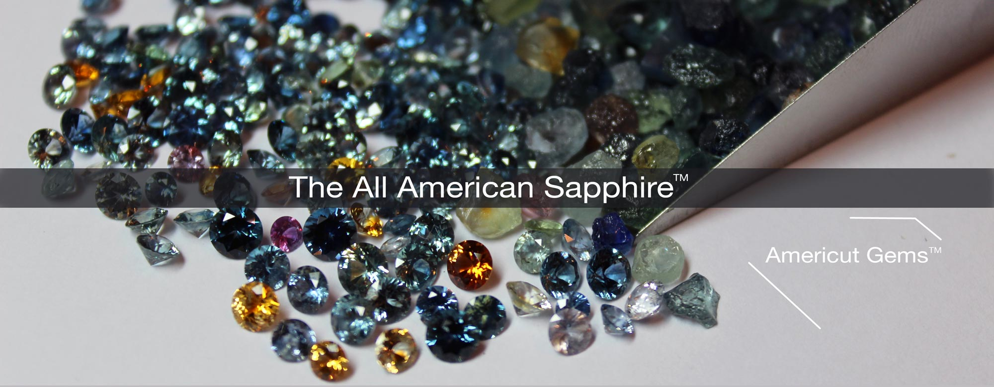 The All American Sapphire from Americut Gems is the only sapphire that is mined, cut and polished in the US in all sizes